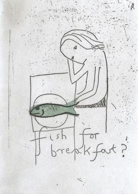Fish for breakfast?