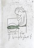Fish for breakfast? by Alice Leach, Artist Print